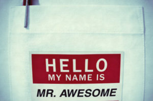 Sign Hello My Name Is Mr Awesome