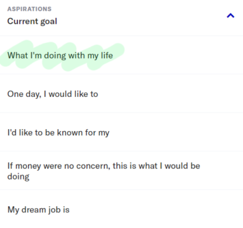 what I'm doing with my life OkCupid prompt