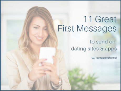 11 great first online dating messages