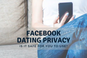 Facebook Dating Privacy