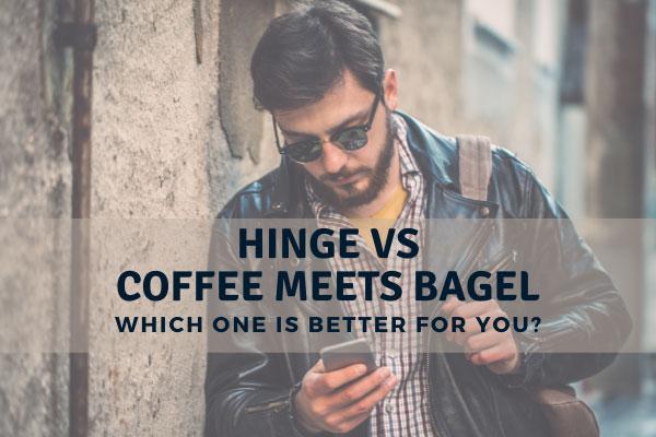 Hinge vs Coffee Meets Bagel