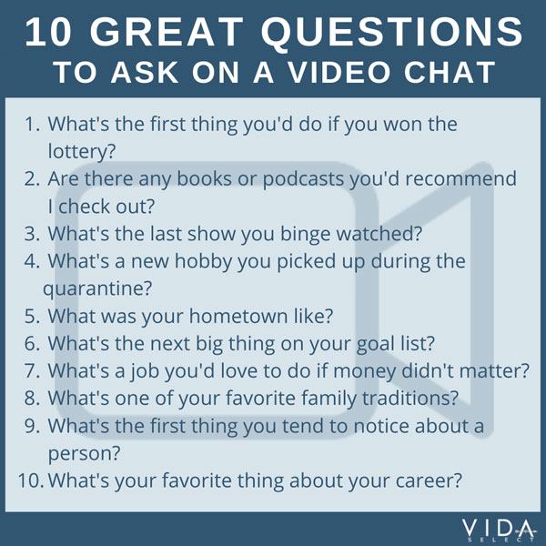 10 great questions to ask on a video chat with a match
