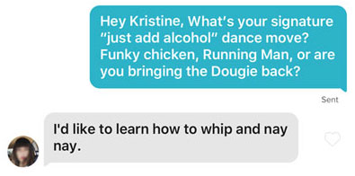 Tinder icebreaker asking about her signature dance move.