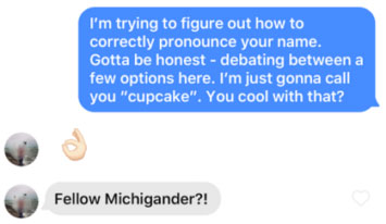 Tinder line to send a match with an unusual name.
