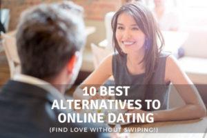 Best Alternatives To Online Dating