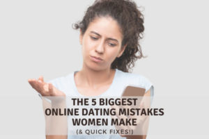 Online Dating Mistakes Women Make